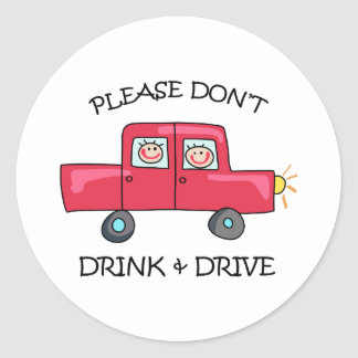 DONT DRINK & DRIVE ROUND STICKERS