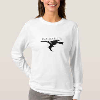 Don't Drink & Fly! T-Shirt
