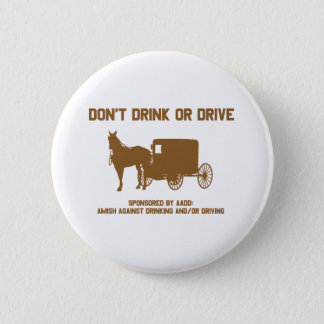 dont drink or drive4 pinback button