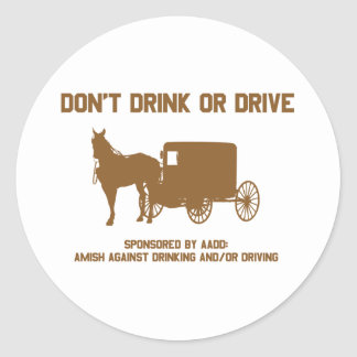 dont drink or drive4 round stickers