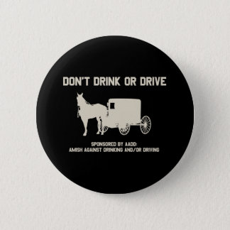 dont drink or drive pinback button