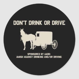 dont drink or drive round stickers