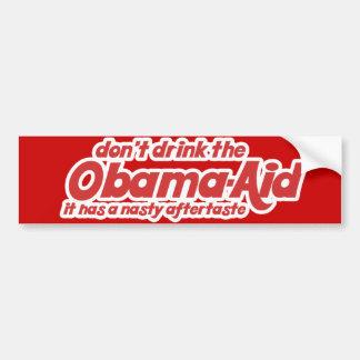 Don't Drink the Obama-Aid Bumper Sticker