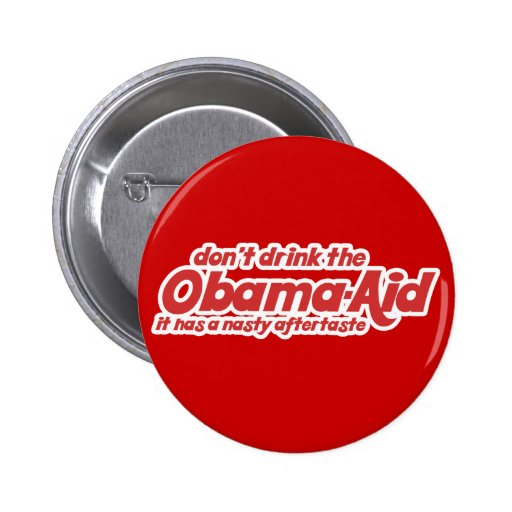 Don't Drink the Obama-Aid Button