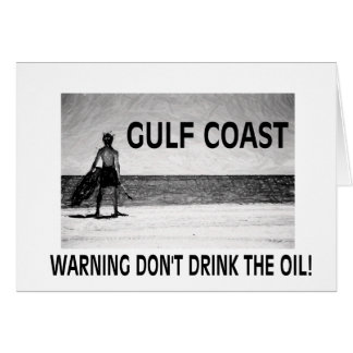DON'T DRINK THE OIL CARD