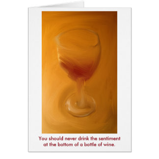 Don't drink the sentiment card