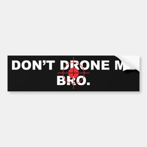 don t drone me bro with 192856 Riot Control Drone Armed Paintballs Pepper Spray Hits Market 2 Print on Rand Pictures in addition Silencer Co Dont Drone Me Bro Tee likewise Watch furthermore La Na C aign Swag Heats Up 20150514 Story additionally Drone craft supplies.