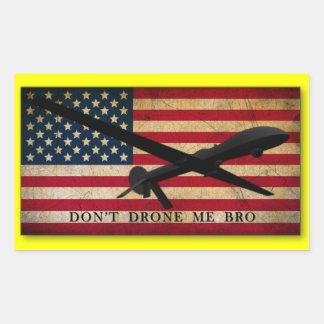 Don't Drone Me Bro Rectangular Stickers