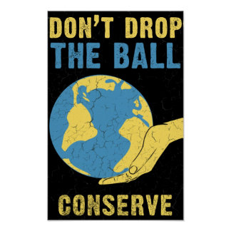 DON'T DROP THE BALL POSTER