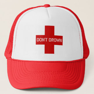Don't Drown Funny Novelty Lifeguard Trucker Hat