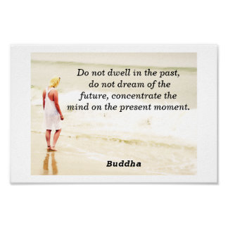 Don't dwell in the past print