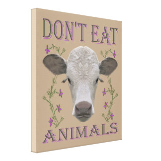 DON'T EAT ANIMALS - BL02 CANVAS PRINT