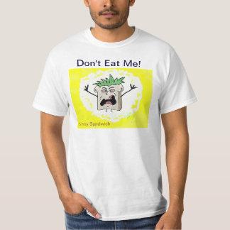 """""""Don't Eat Me!"""" 100% Cotton Value T-Shirt"""