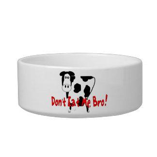 Don't Eat Me, Bro! Bowl