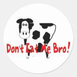 Don't Eat Me, Bro! Classic Round Sticker