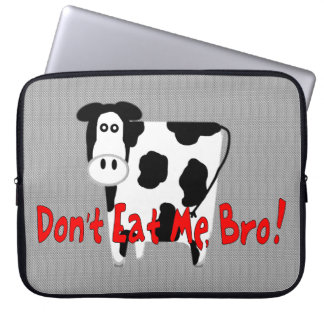 Don't Eat Me, Bro! Computer Sleeve