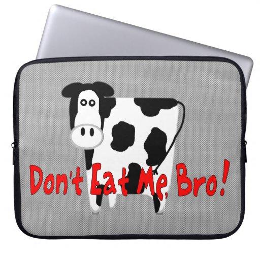 Don't Eat Me, Bro! Laptop Sleeve