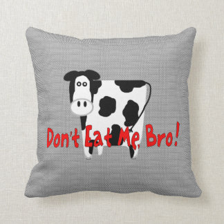 Don't Eat Me, Bro! Throw Pillow