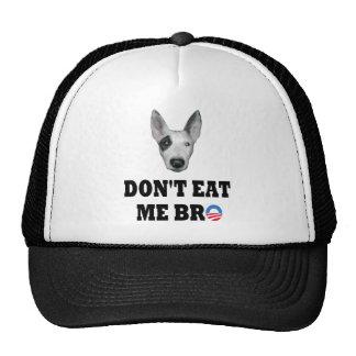 Don't Eat Me Bro Trucker Hat