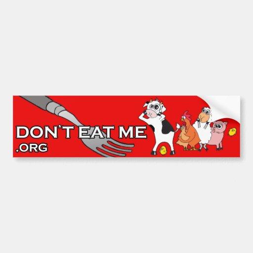 DON'T EAT ME!™ BUMPER STICKERS