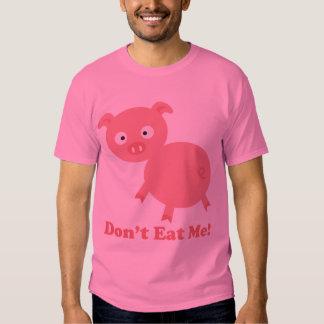 Don't Eat Me Tee Shirt