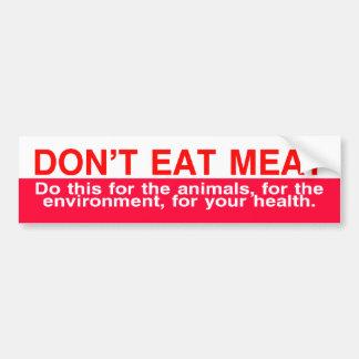 don't eat meat car bumper sticker