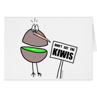 Don't Eat The Kiwis Card