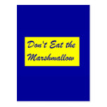 Don't Eat the Marshmallow Postcard