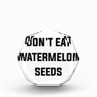 Don't Eat Watermelon Seeds Award