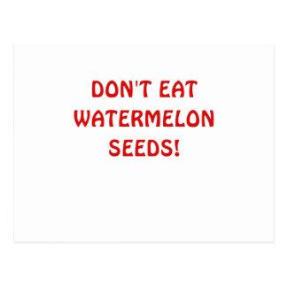 Dont Eat Watermelon Seeds Postcard