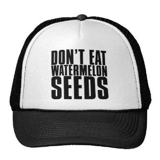 Don't Eat Watermelon Seeds Trucker Hat