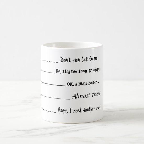 """Don't even talk to me"" Coffee Mug"