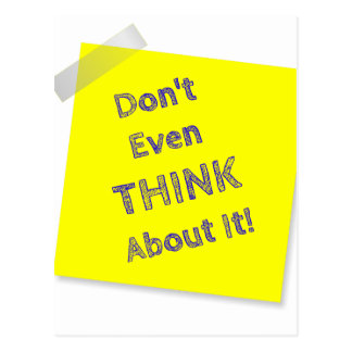 Don't even think about it postcard