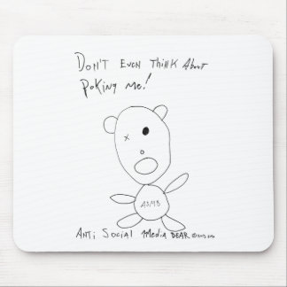 Don't Even Think About Poking Me Mouse Pad