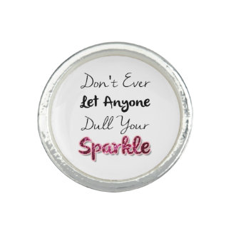 Don't Ever Let Anyone Dull Your Sparkle Photo Rings