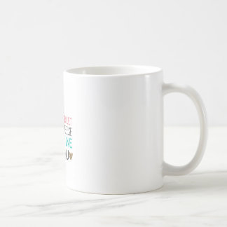 Don't Ever Let Someone Else Define You Coffee Cup