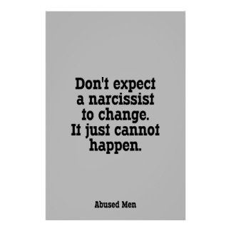 Don't Expect A Narcissist To Change … Poster