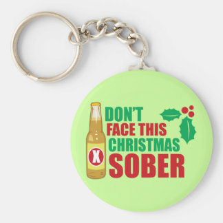 Don't face this Christmas Sober Keychain