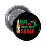 Don't face this Christmas Sober Pins