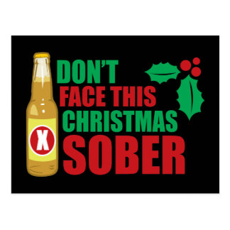 Don't face this Christmas Sober Postcard