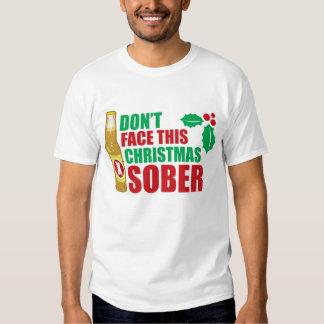 Don't face this Christmas Sober T-Shirt