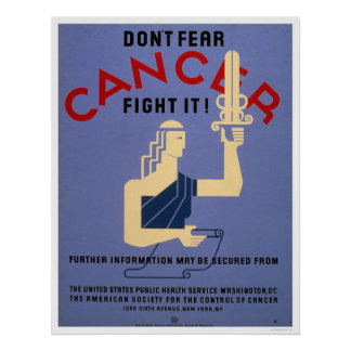 Don't Fear Cancer 1938 WPA Poster