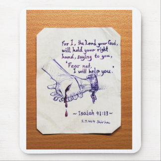 Don't fear [Isaiah 41:13] Mouse Pad