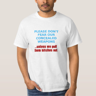 Don't Fear Our Concealed Weapons Tee Shirt