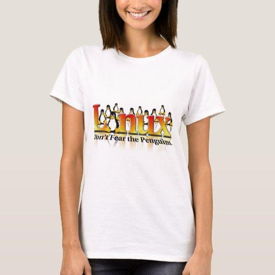 Don't Fear The Penguin T-Shirt
