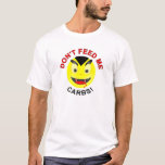 Don't feed me carbs vampire smiley for keto lovers T-Shirt