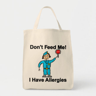 Don't Feed Me I Have Allergies Bags