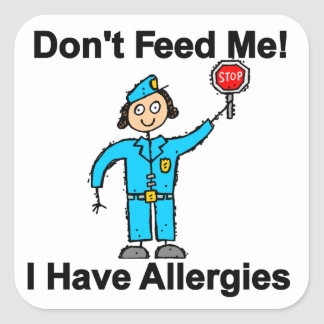 Don't Feed Me I Have Allergies Square Sticker