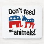 Don't Feed the Animals - Mousepads