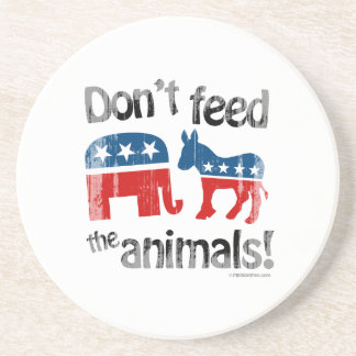 Don't Feed the Animals Party Politics Beverage Coasters